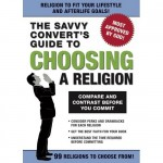 Savvy Convert's Guide to Choosing a Religion